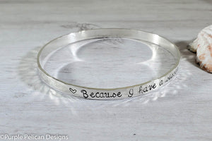 Sterling Silver Bangle - Because I have a sister,  I'll always have a friend