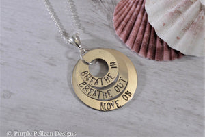 Sterling Silver Breathe in, Breathe out, Move on Necklace - Purple Pelican Designs
