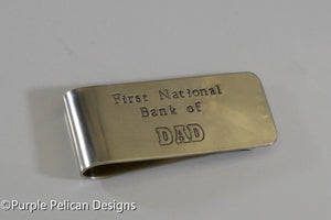 Money Clip -First National Bank Of Dad - Purple Pelican Designs