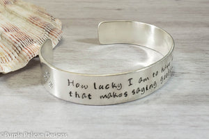 Pooh quote bracelet - How lucky I am to have something that makes saying goodbye so hard