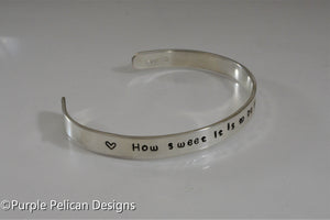 Song Lyric Bracelet - How sweet it is to be loved by you -hand stamped personalized jewelry Purple Pelican Designs