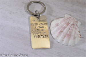 sterling silver keychain personalized pooh quote if there ever comes a day when we can't be together