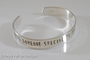 Special Ed Teacher's gift Cuff Bracelet - It Takes Someone Special To Teach Someone Special - hand stamped personalized jewelry Purple Pelican Designs