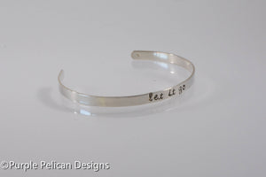 Let It Go - Hand Stamped Bracelet - Purple Pelican Designs
