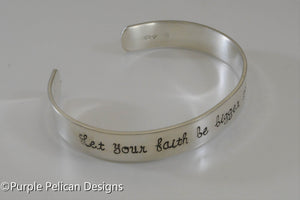 Let your faith be bigger than your fear - Hand stamped bracelet - Purple Pelican Designs