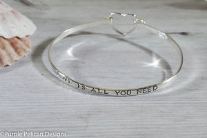 love is all you need sterling silver hinged adjustable bangle bracelet hand stamped personalized jewelry purple pelican designs