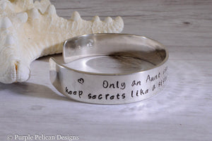 Aunt Cuff Bracelet - Only an aunt can give hugs like a mother...