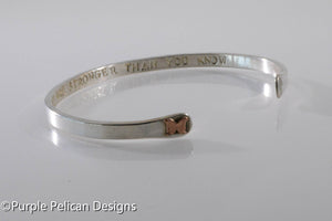Solid Gold or Sterling Silver Reverse Cuff - You Are Stronger Than You Know - Purple Pelican Designs