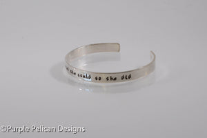 She believed she could so she did - Hand stamped bracelet - Purple Pelican Designs