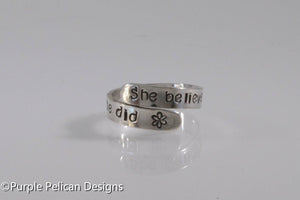 She believed she could so she did - sterling silver ring - Purple Pelican Designs