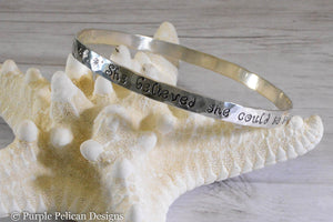 she believed she could so she did sterling silver bangle bracelet hand stamped jewelry custom jewelry purple pelican designs