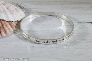 Inspirational Quote Bangle Bracelet She Will Not Worry She Will Be Just Fine She Will Brave This New Season One Day At A Time - Purple Pelican Designs