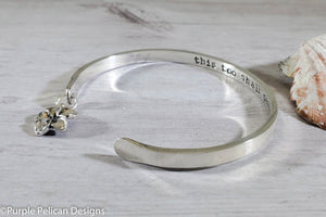 This Too Shall Pass - Hand Stamped Sterling Silver or Solid Gold Reverse Cuff Bracelet - Purple Pelican Designs