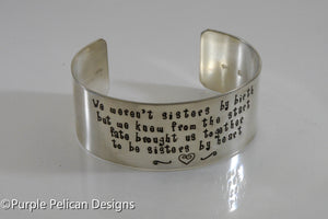 Friendship bracelet - We Weren't Sisters By Birth But We Knew From The Start... - Purple Pelican Designs