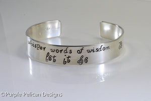 Beatles song lyric bracelet - Whisper words of wisdom let it be - Purple Pelican Designs