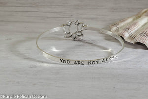 You Are Not Alone -  Hinged Bangle Sterling Silver - Purple Pelican Designs