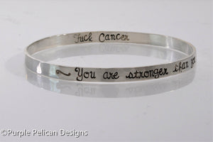 F---K CANCER Sterling Silver Bangle - You are stronger than you know