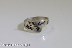 Sterling Silver Ring - You Are Stronger Than You Know - Purple Pelican Designs