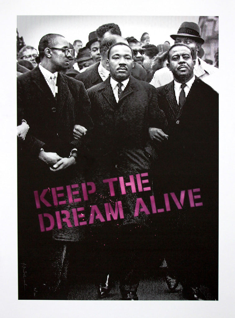 "New Release: ""Keep the Dream Alive"" by Mr. Brainwash"