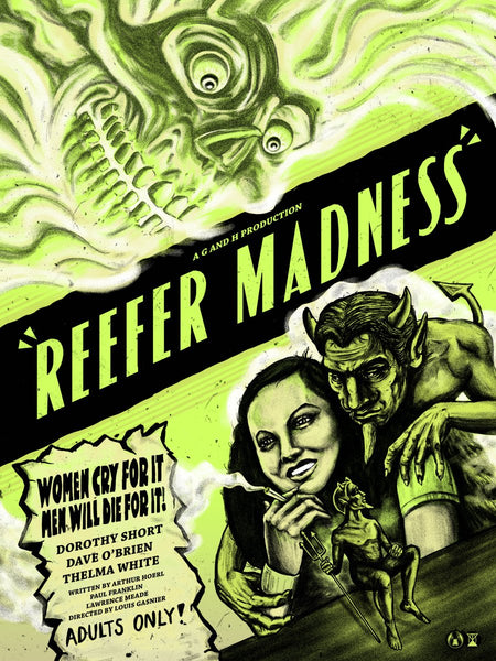 """Reefer Madness"" (Green Variant) by Zeb Love"
