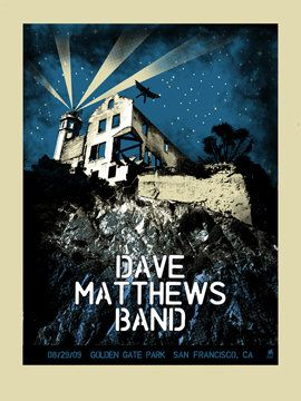 "Methane Studios - ""Dave Matthews Band San Francisco"" 1st Edition - 2009"