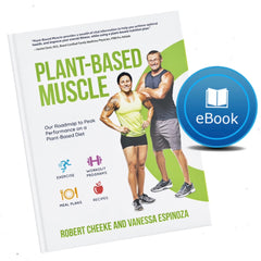 """Plant-Based Muscle"" by Robert Cheeke & Vanessa Espinoza (PDF eBook)"