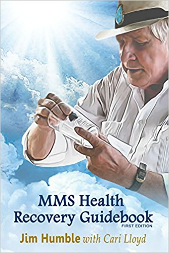 MMS Health Recovery Guidebook by Jim Humble with Cari Lloyd