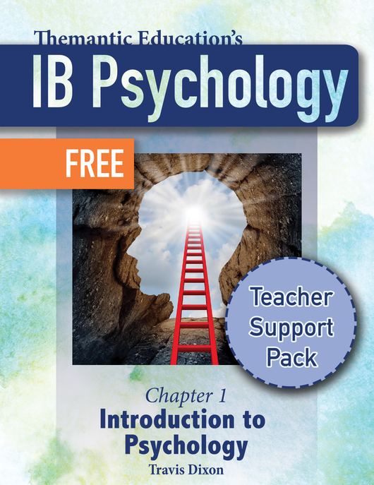IB Psychology - Teacher Support Pack - Chapter 1: Introduction to Psychology FREE