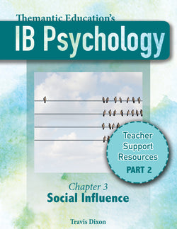 IB Psychology - Teacher Support Pack - Chapter 3: Social Influence - Part II