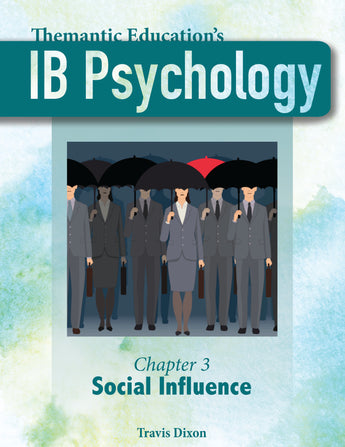 IB Psychology - Teacher Support Pack - Chapter 3: Social Influence - Part I