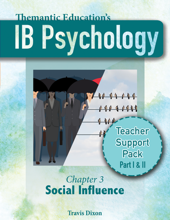 IB Psychology - Teacher Support Pack - Chapter 3: Social Influence - Part I & II Bundle