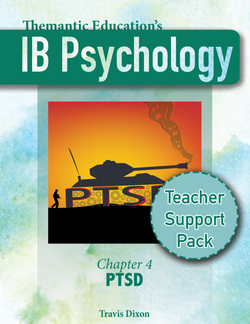 IB Psychology - Teacher Support Pack - Chapter 4: PTSD