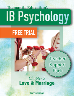 FREE PREVIEW: IB Psychology - Teacher Support Pack - Chapter 5: Love & Marriage