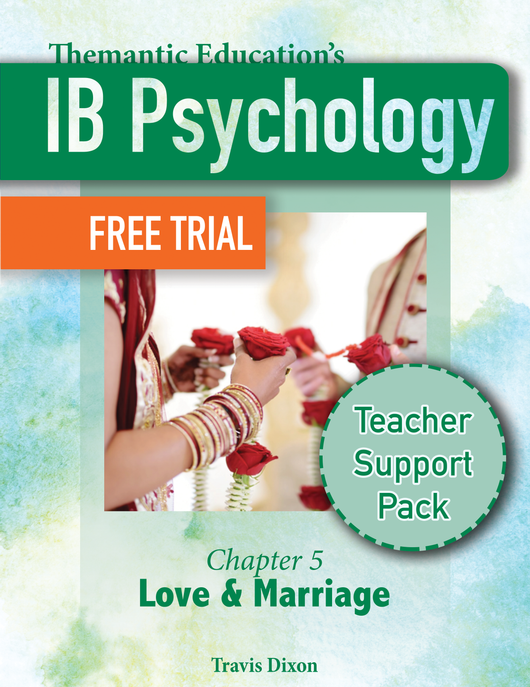 IB Psychology - Teacher Support Pack - Chapter 5: Love & Marriage FREE PREVIEW