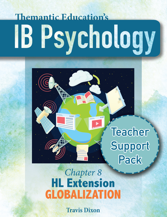 IB Psychology - Teacher Support Pack - Chapter 8: HL Extensions Globalization