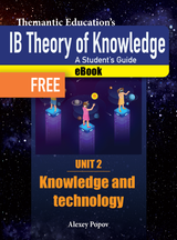 IB TOK - A Student's Guide - Knowledge and Technology eBook - FREE