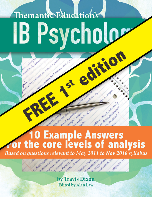 IB Psychology - Ten Example Exam Answers - Old Syllabus - FREE