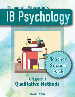 IB Psychology - Teacher Support Pack - Chapter 9: Qualitative Methods