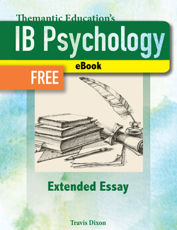 IB Psychology - A Student's Guide - Extended Essay - eBook FREE
