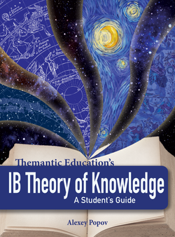 IB Theory of Knowledge - A Student's Guide
