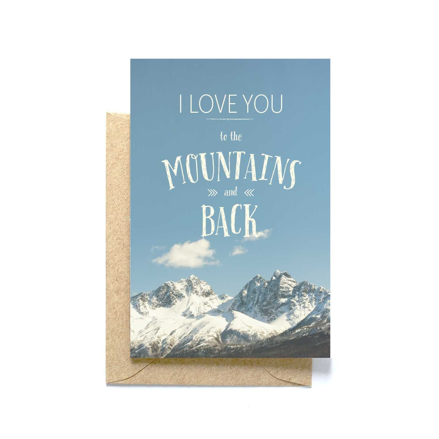 Love You to the Mountains and Back, blank greeting card