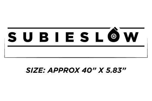 "Subieslow 40"" Windshield Banner 😂"