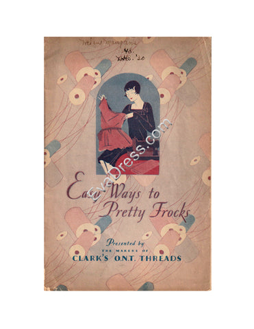 Reproduction 1928 Clark's 'Easy Way to Pretty Frocks' Sewing Booklet (Reproduction)