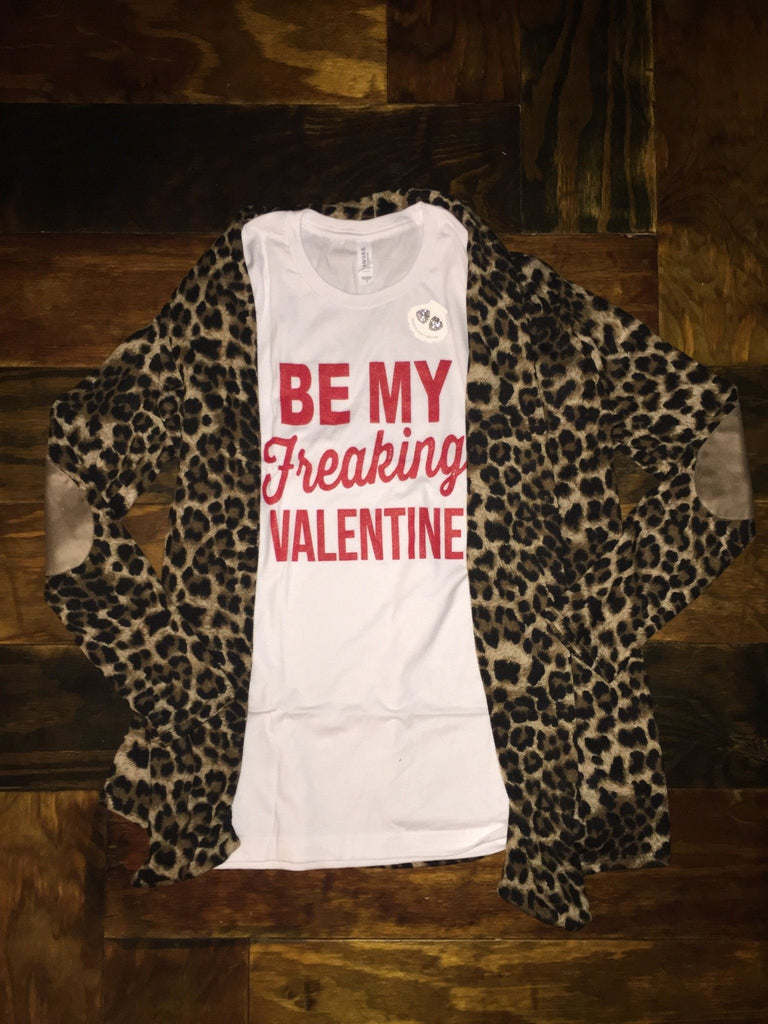 Be My Freaking Valentine Tee