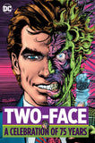 TWO FACE A CELEBRATION OF 75 YEARS HC
