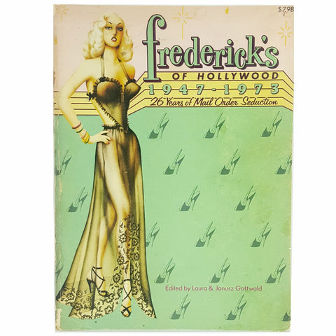 RARE Out of Print Vintage Book FREDERICK'S OF HOLLYWOOD:  26 Years of Mail Order Seduction 1947-1973