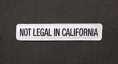 ILLEGAL IN CALIFORNIA Morale Patch