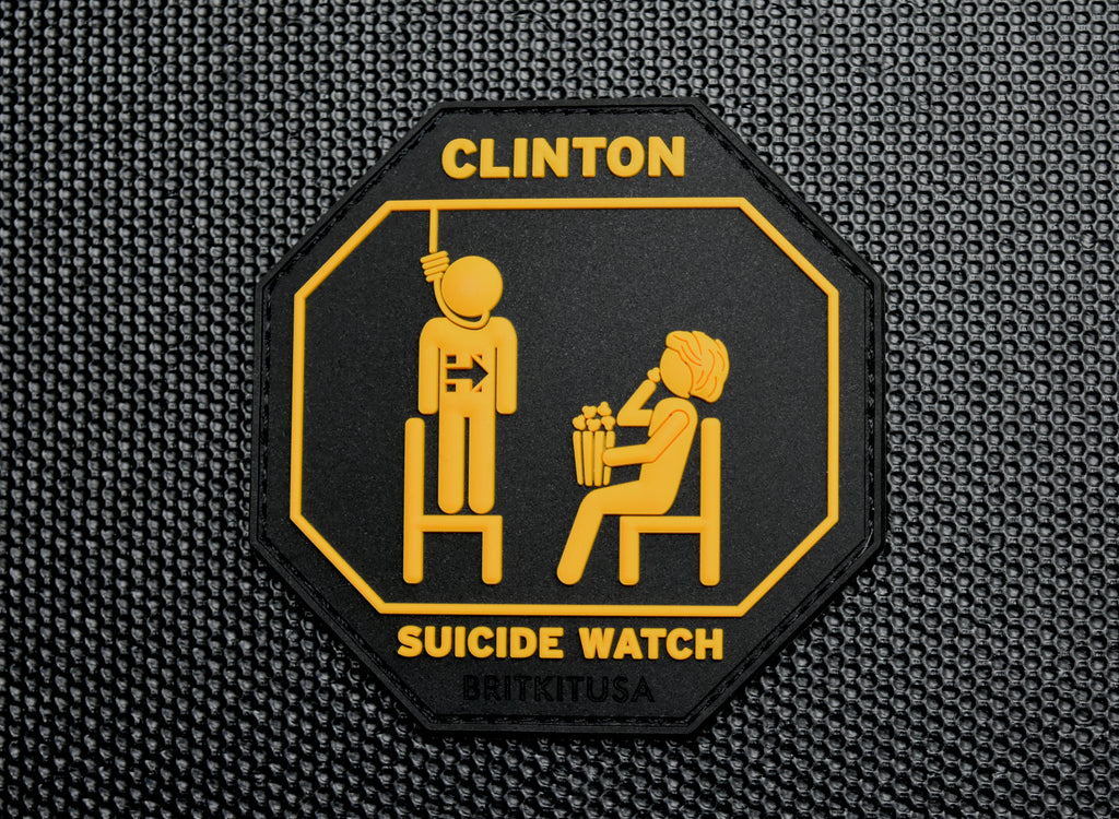 Clinton Suicide Watch 3D PVC Morale Patch
