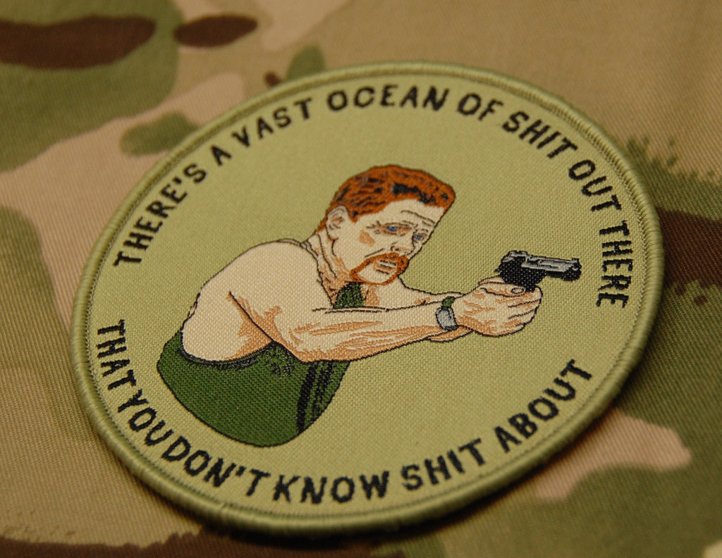 Abraham Ford THERE'S A VAST OCEAN OF SHIT OUT THERE WOVEN Morale Patch