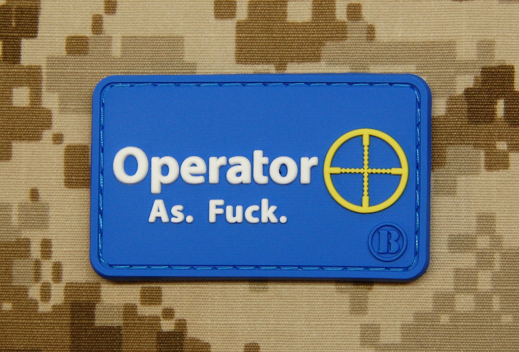 Operator As Fuck 3D PVC Morale Patch - Walmart Parody